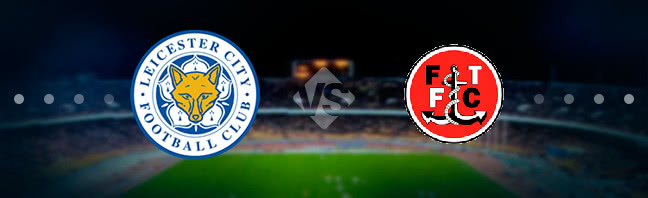 Leicester City vs Fleetwood Town Prediction 16 January 2018